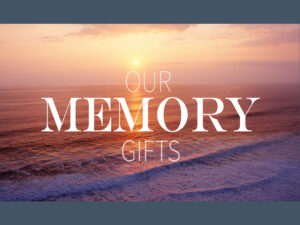 Memory Gifts